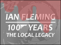 Ian Fleming: 100 Years: The Local Legacy