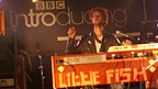 Little Fish on the BBC Introducing stage