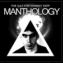 Review of Manthology: a Tireless Exercise in Narcissism Featuring Gay for Johnny Depp's Excellent Cadavers