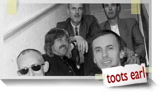 Toots Earl and the band that time forgot