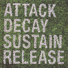 Review of Attack Decay Sustain Release