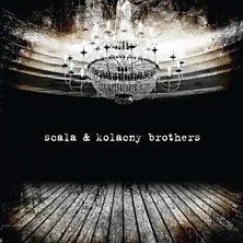 Review of Scala & Kolacny Brothers