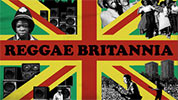 Music Showcase: Reggae Britannia