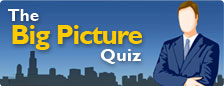 The Big Picture Quiz