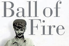Image: Ball of Fire: The Tumultuous Life and Comic Art of Lucille Ball (book cover detail)