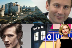 Gaza City, Jeremy Hunt, Rachel Riley on Countdown and Matt Smith, the new Dr Who