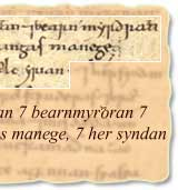 And her syndan myltestran and bearnmyrthran and fule forlegene horingas manege, and her syndan wiccan and waelcyrian