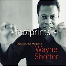Review of Footprints: The Life and Music of Wayne Shorter