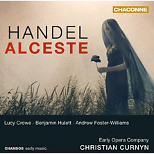 Review of Alceste (soprano: Lucy Crowe; tenor: Benjamin Hulett; bass-baritone: Andrew Foster-Williams; Early Opera Company; conductor: Christian Curnyn)