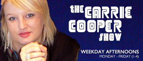 Carrie Cooper every weekday from 13:15