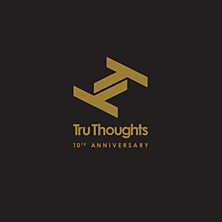 Review of Tru Thoughts 10th Anniversary