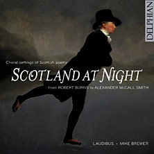 Review of Scotland at Night - Choral Settings of Scottish Poetry from Robert Burns to Alexander McCall Smith