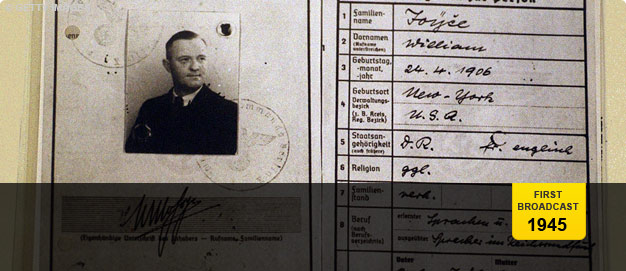 The German military passport of William Joyce, aka Lord Haw-Haw.