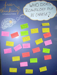 Who does technology put in charge? sticky notes board.