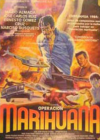 "A poster from the film ""operacion Marihuana"" from 1985"