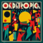 Review of Ondatrópica