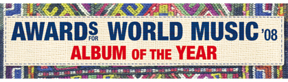 Awards for World Music 2008 - Album of the Year