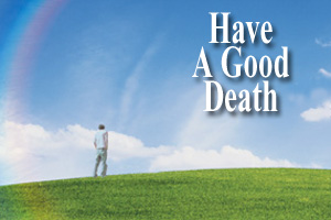 Have a good death